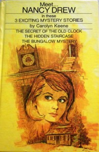 MEET ... NANCY DREW in these 3 exciting mystery stories : 1) THE SECRET OF THE OLD CLOCK; 2) THE HIDDEN STAIRCASE; and, 3) THE BUNGALOW MYSTERY. Artist: Rudy Nappi, ©1970.