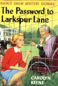 Nancy Drew #10 - THE PASSWORD TO LARKSPUR LANE, ©1960.   Artist: Unknown, ©1960. Note: The artist is likely either Bill Gillies or Rudy Nappi. This artwork was only used in the United Kingdom; Nancy's pose was considered too risqué for the USA market.