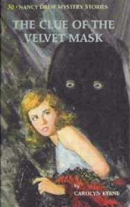 Nancy Drew #30: THE CLUE OF THE VELVET MASK, ©1969. Artist: Rudy Nappi, ©1969.