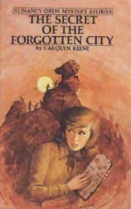Nancy Drew #52: THE SECRET OF THE FORGOTTEN CITY, ©1975. Artist: Rudy Nappi, ©1975.